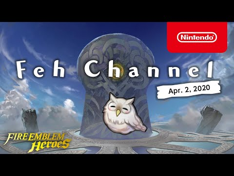 Fire Emblem Heroes - Feh Channel (Apr. 2, 2020)