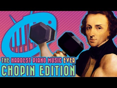 The Hardest Piano Music Ever: Chopin Edition