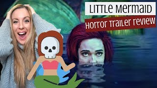 The Little Mermaid Official Horror Trailer Reaction - Horror Movies 2019