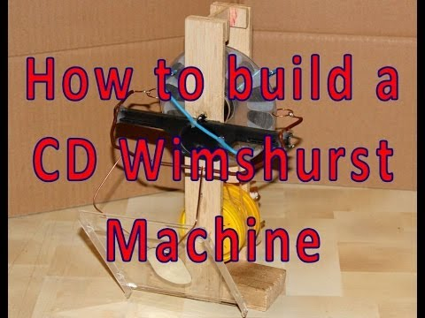 How To Build a CD Wimshurst Machine
