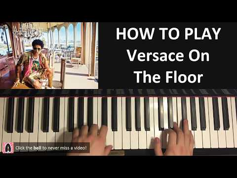 HOW TO PLAY - Bruno Mars - Versace On The Floor (Piano Tutorial Lesson)