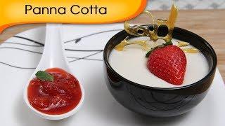 Panna Cotta With Strawberry Sauce - Valentine's Day Special Dessert Recipe By Ruchi Bharani