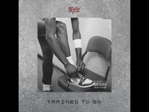 Friyie - Trained to Go (Prod. by Twotone)