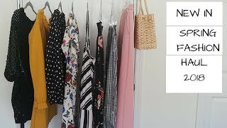 New in Spring fashion haul 2018