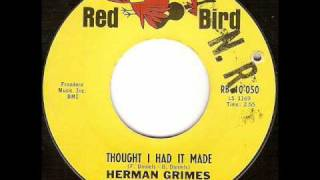 Herman Grimes - Thought I Had It Made