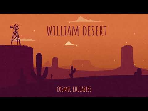 Cosmic Lullabies - William Desert  🧡 1hour of relaxing music