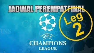 Download Video Jadwal Leg 2 Babak 8 Besar perempat Final Liga Champion 2019 MP3 3GP MP4