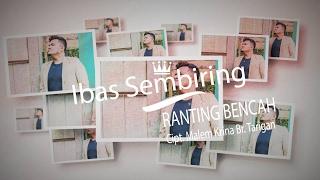 Lagu Karo  Ranting Bencah  Ibas Pelawi    ORIGINAL