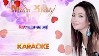 """Instrumental - """"Hlub Nraug Hmoob Tswv Yim Loj"""" with Lyrics by Maiv Xyooj (New Karaoke Version)"""