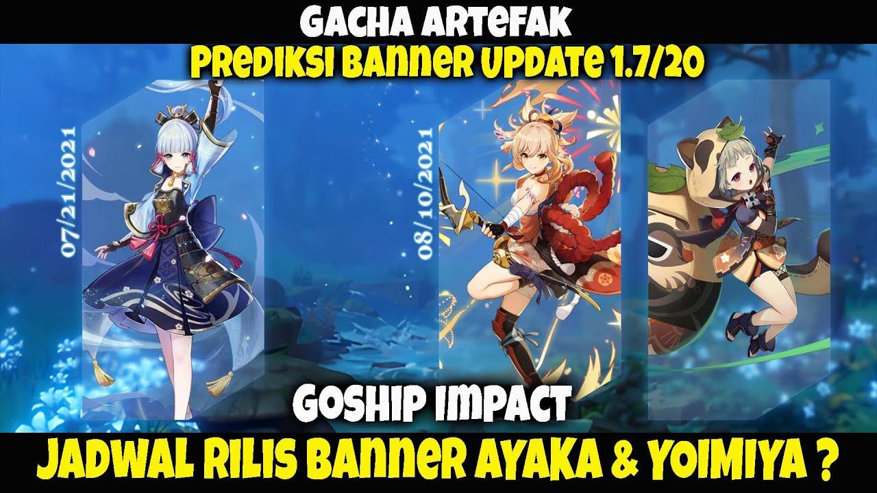 GOSHIP Impact - Persiapkan Primogem Kalian !! Jadwal Rilis Banner AYAKA & YOIMIYA