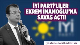 İYİ PARTİ'LİLER EKREM İMAMOĞLU'NA SAVAŞ AÇTI! #ekremimamoğlu #iyiparti