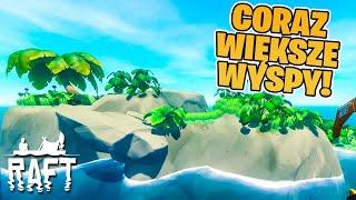 RAFT #02 - Coraz Większe Wyspy! | The First Chapter | Vertez