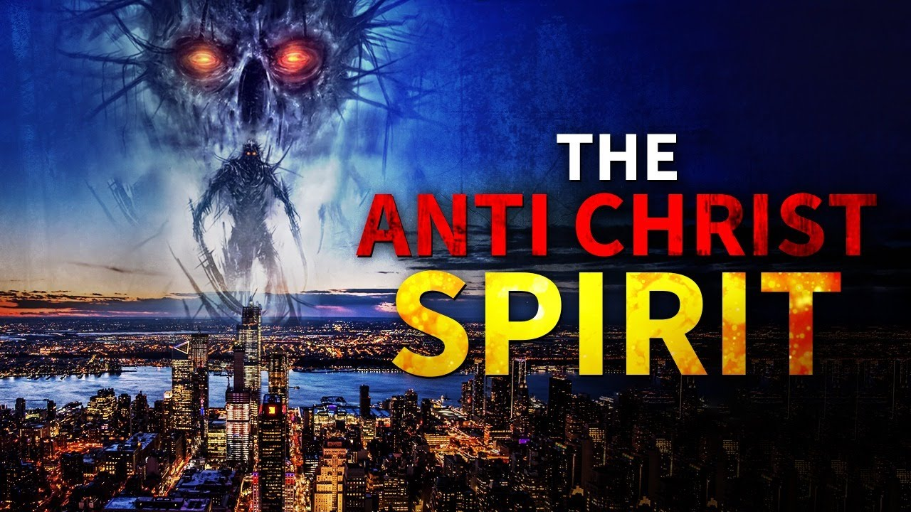 The Anti Christ Spirit Has Arrived