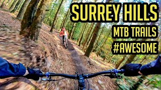 Surrey Hills MTB - Epic Session As Usual