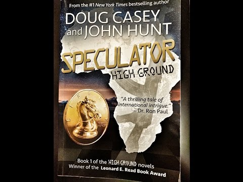 Order 'Speculator' by Doug Casey & John Hunt Now!
