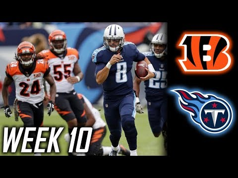 Week 10: Tennessee Titans beat Cincinnati Bengals 24-20! Titans win 4th straight!
