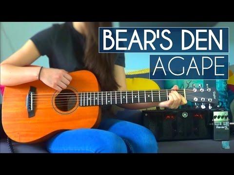 Bear's Den - Agape | Guitar Cover (#161)