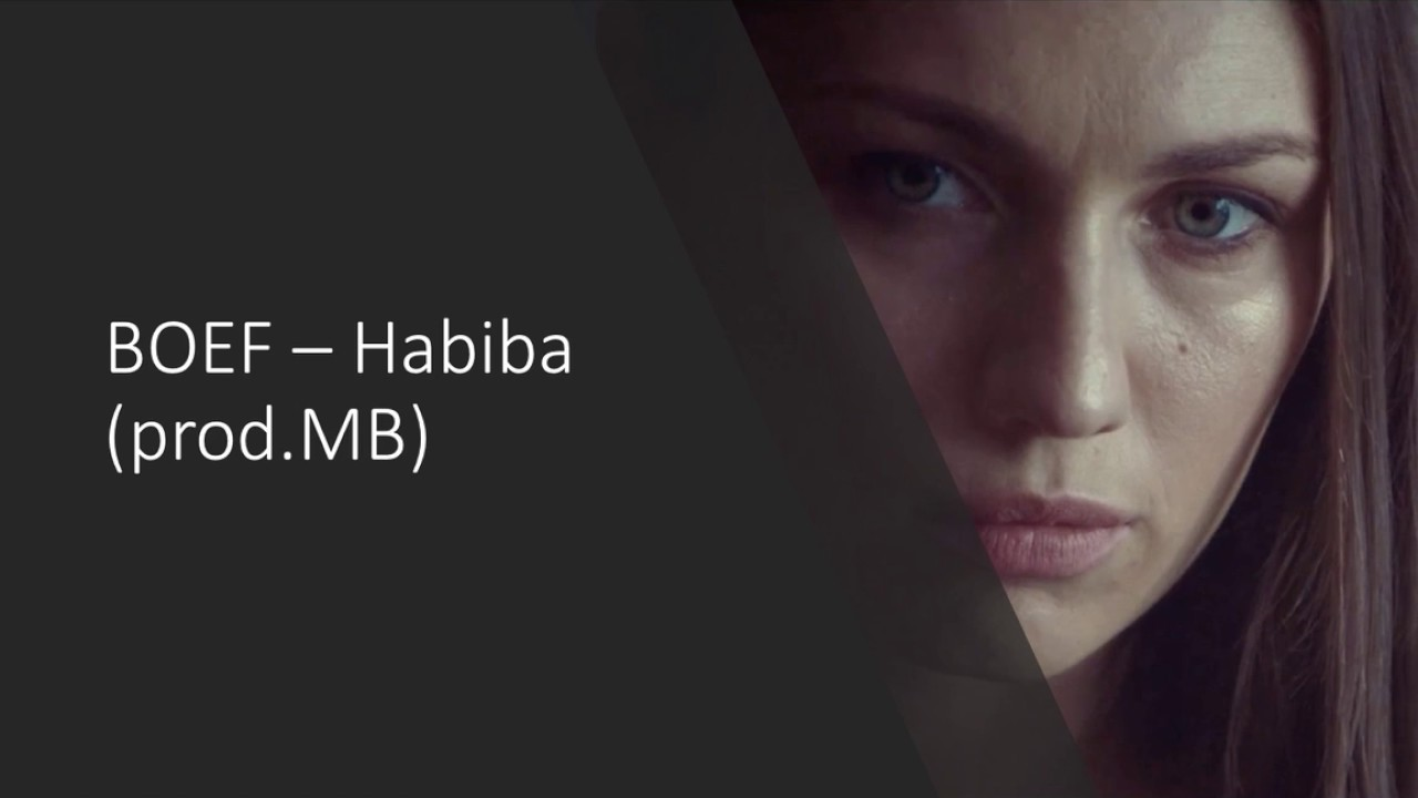 BOEF - Habiba (prod.MB) LYRICS - YouTube