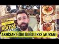 Akhisar Gürlüoğlu Restaurant, Akhisar Köfte - Bahadır Geziyor