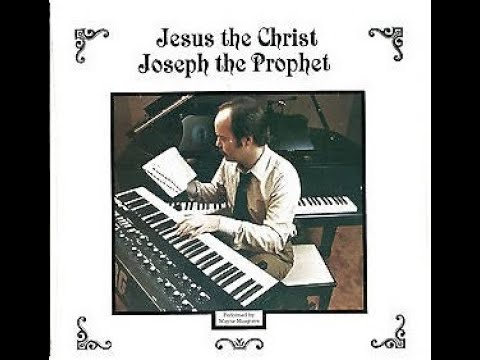 Jesus the Christ/Joseph the Prophet - Wayne Musgrave - FULL ALBUM black screen