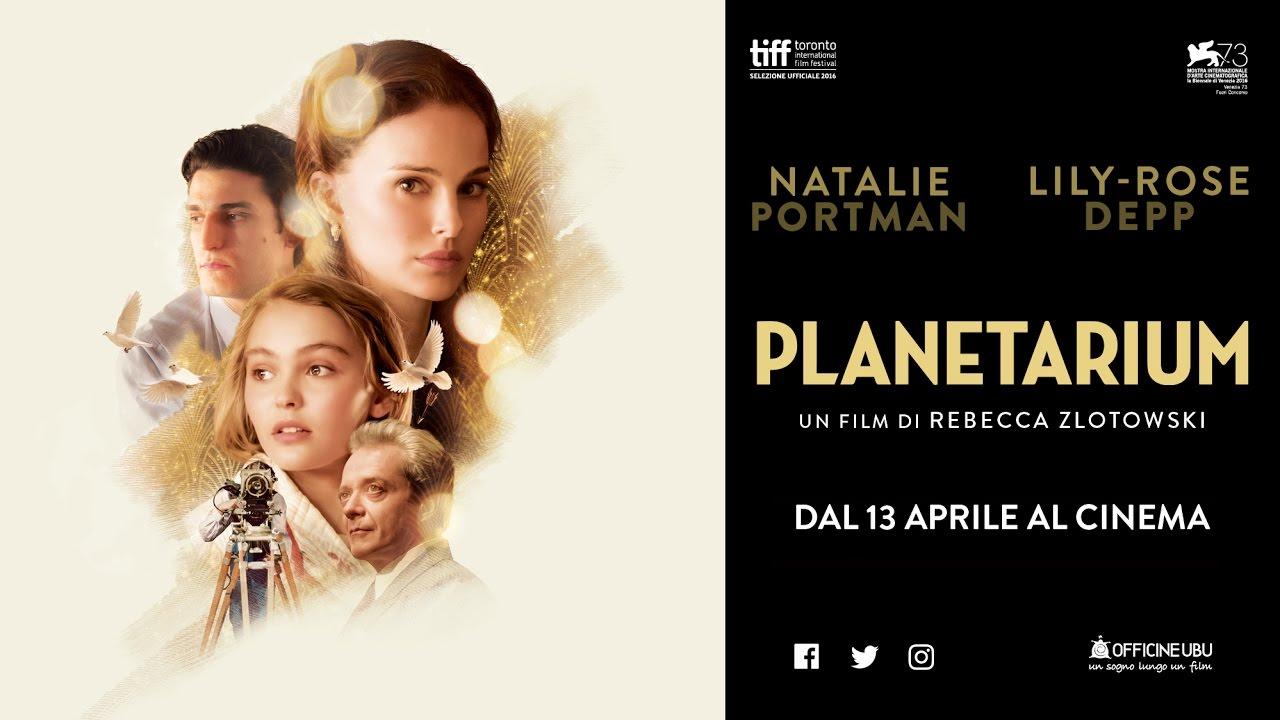 PLANETARIUM  - Trailer Ufficiale HD  #2 - dal 13 Aprile al cinema