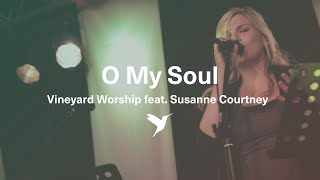 O My Soul - Live Vineyard Worship [taken from Spirit Burn] feat. Susanne Courtney