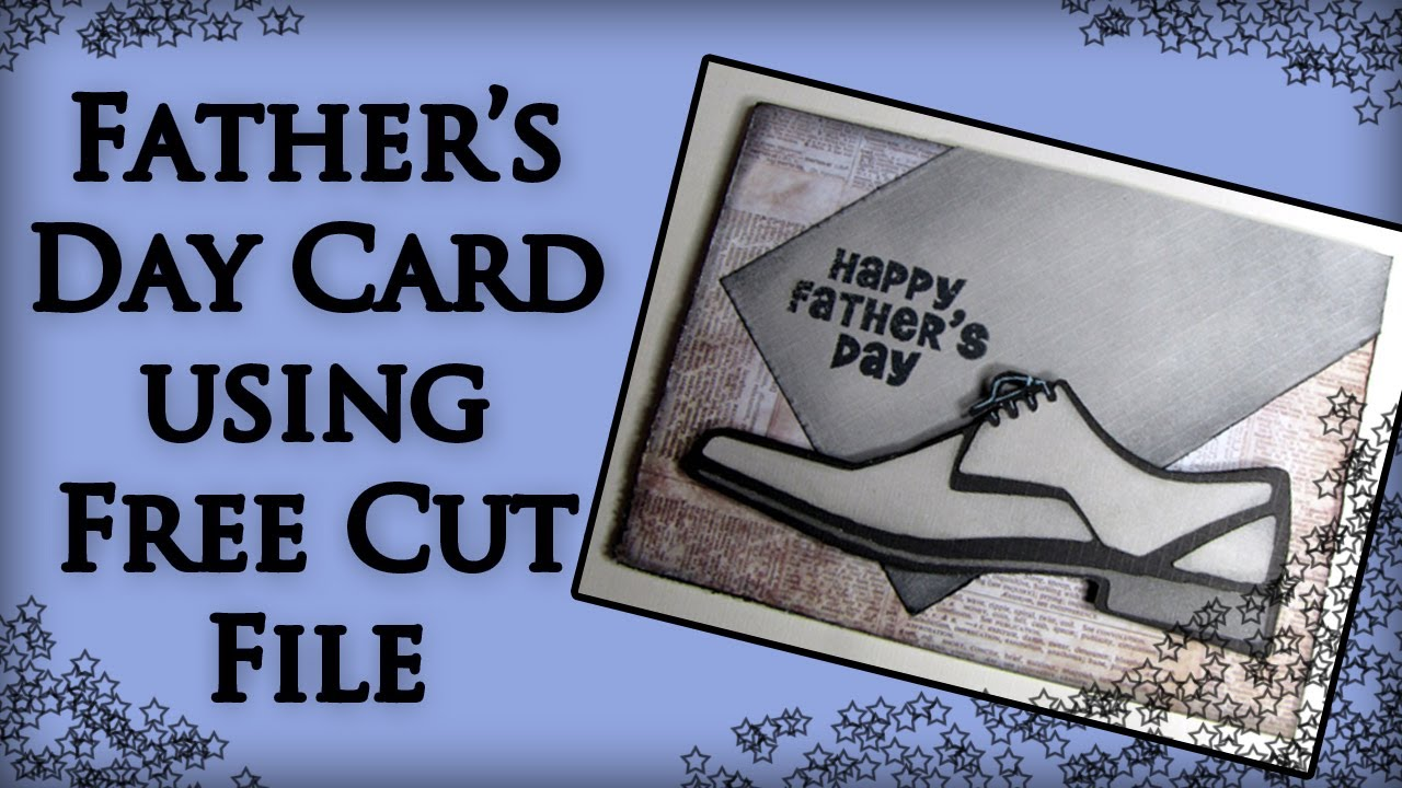 Free And you thought women were the sentimental ones! Men S Loafer Svg Father S Day Card Using Scal The Cricut Free Svg Cut File Youtube SVG, PNG, EPS, DXF File