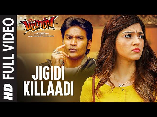 Jigidi Killaadi Full Video | Pattas | Dhanush | Anirudh | Vivek - Mervin | Sathya Jyothi Films