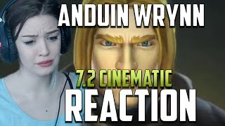 King Anduin Wrynn Cinematic Reaction | 7.2