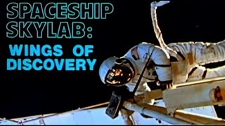 Spaceship Skylab: Wings of Discovery