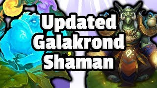 Updated Galakrond Shaman - Hearthstone Descent Of Dragons