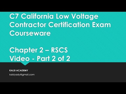 California C7 Low Voltage Contractor Exam   Chapter 2    Part  2 OF 2