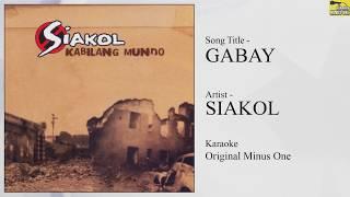 Siakol - Gabay (Original Minus One)