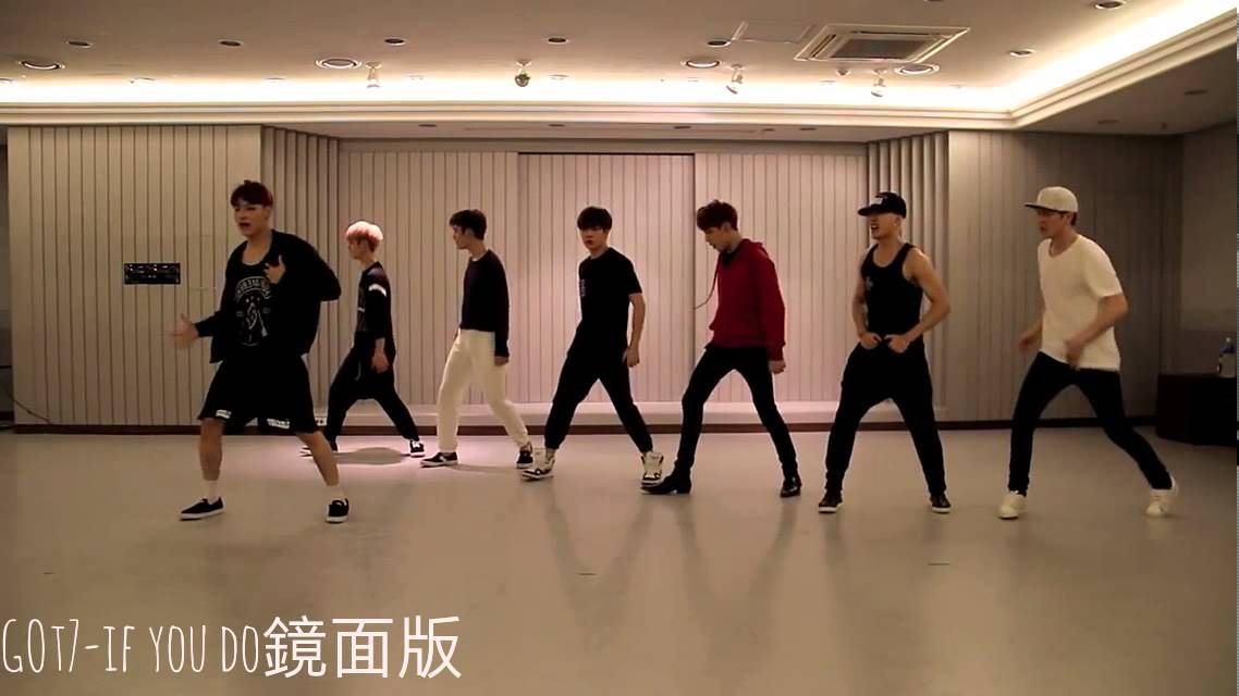 got7 dance practice if you do