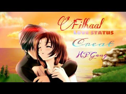 filhaal-whatsapp-status-love-status