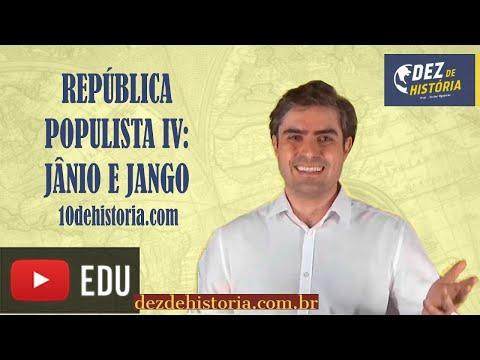 República populista IV: Jânio Quadros e João Goulart. Os anos que antecederam o golpe de 1964.