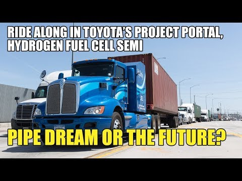 First Ride Along in Toyota's Project Portal, Hydrogen Fuel Cell SEMI - Pipe Dream or the Future?