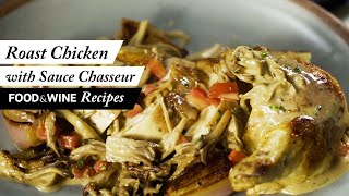 Roast Chicken with Sauce Chasseur Recipe | Food & Wine Recipes