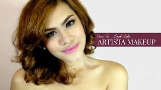 How to : Look like Artista Makeup