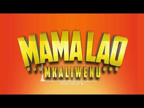 Mkaliwenu - Mama Lao (Official Audio Cover)