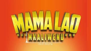 Mkaliwenu - Mama Lao Cover