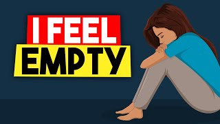 How to Deal With That Feeling of Emptiness