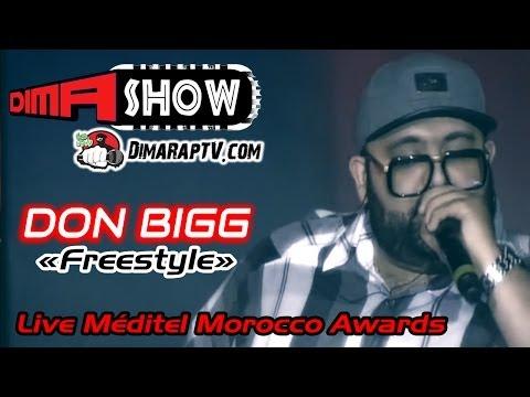 DON BIGG - ' Freestyle ' - Live Méditel Morocco Music Awards 2014 : (Dima Show)