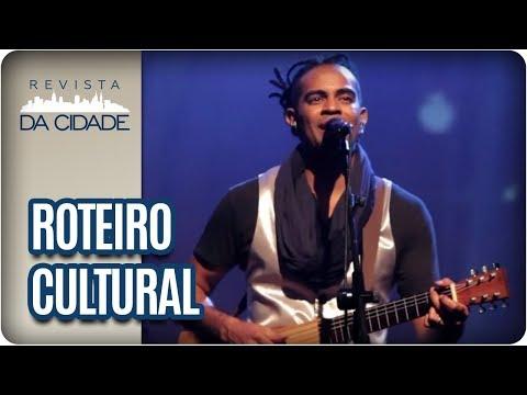 Show Jair Oliveira, Banda Kilotones E Exposição Loucuras Anunciadas - Revista Da Cidade (11/08/2017)