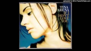 Tina Arena - If I Didn'd love You (mp3cut.net)