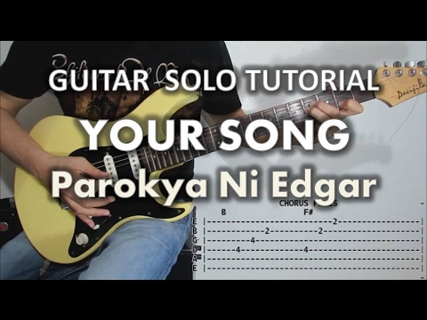 Guitar guitar chords your song parokya : Parokya Ni Edgar - Your Song (Guitar Solo & Fills Tutorial with ...