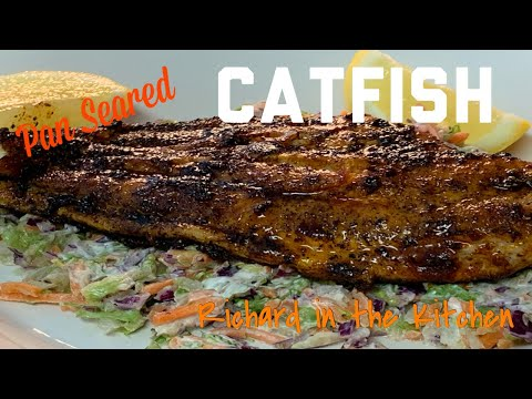 PAN SEARED CATFISH OVER CREAMY COLE SLAW | RICHARD IN THE KITCHEN