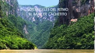 LOS ANGELES DEL RITMO. EL BAILE DE CACHETITO