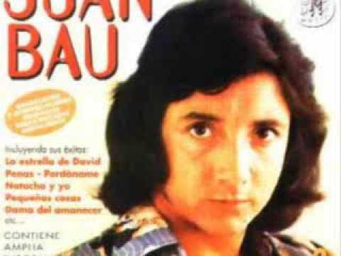 Juan Bau - Dama del Amanecer - (Audiofoto).wmv
