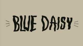 Blue Daisy - Fallin